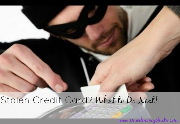 Stolen CCard Stolen Credit Card   What to Do Next